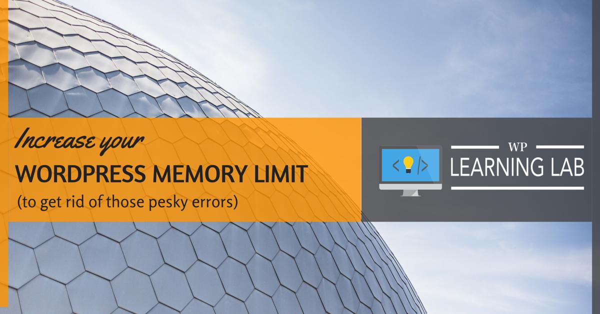 Increase Your WordPress Memory Limit