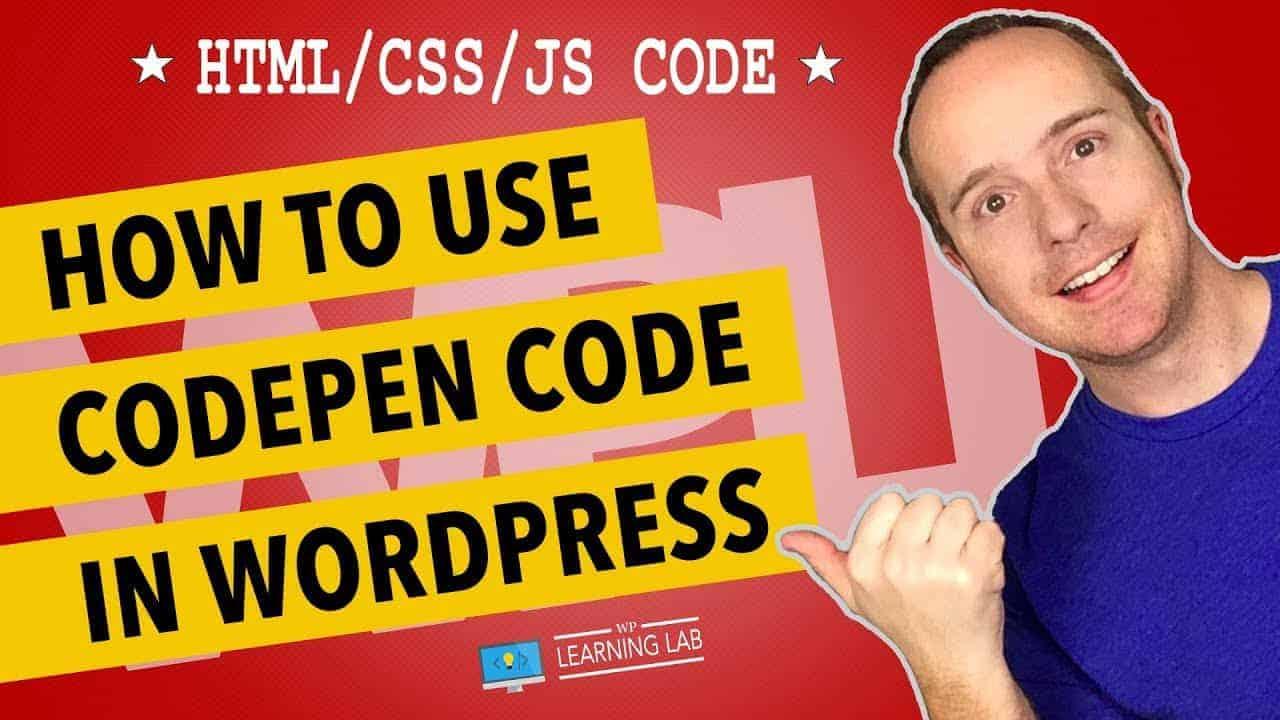 Codepen WordPress – Adding Codepen Projects To WordPress