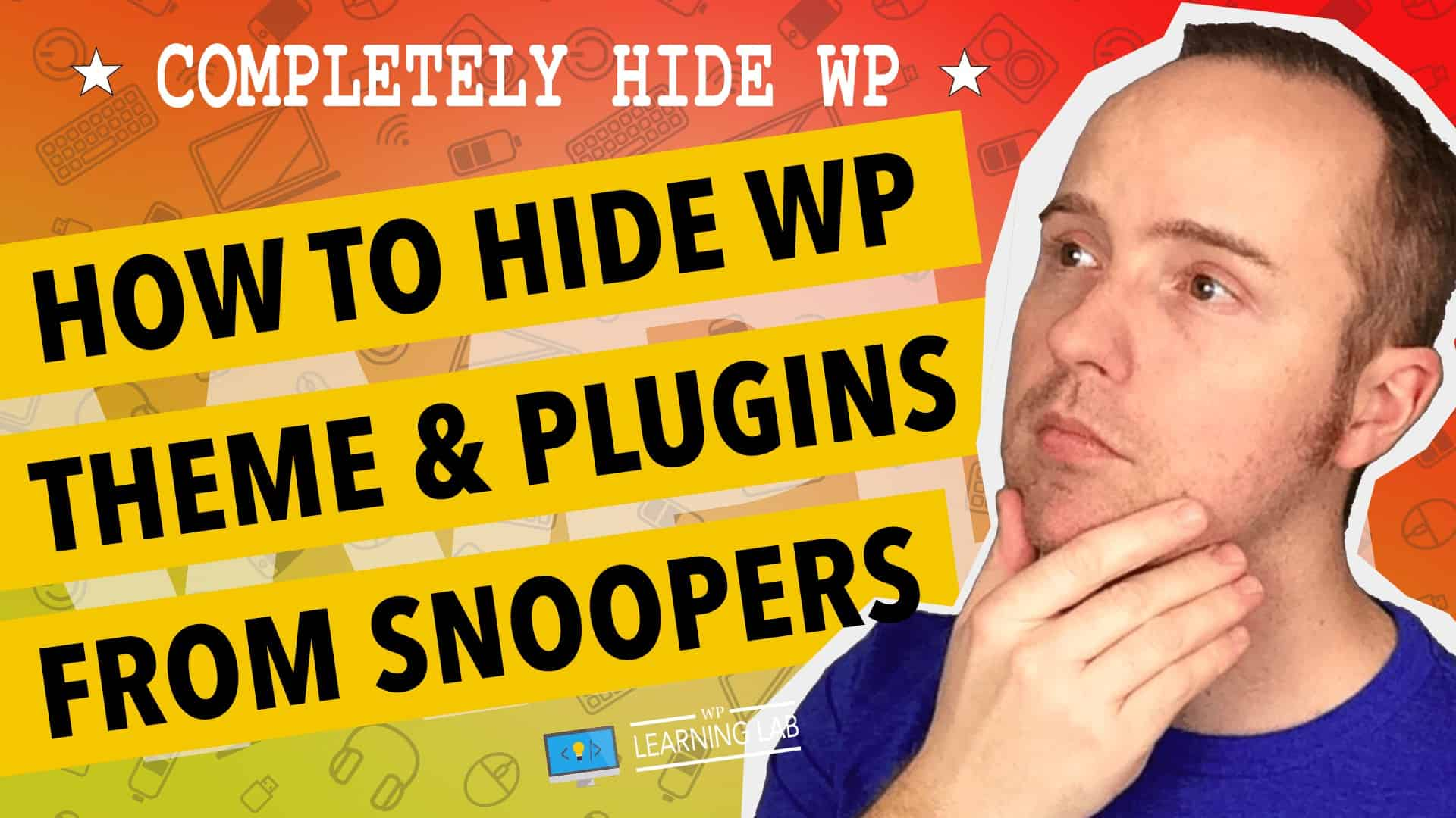 Hide WordPress Theme Name And Directories From The Source Code Hide WordPress Plugins Too Wplearninglab